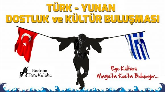 Turkish – Greek Friendship and Culture Meeting